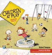 Children at Play - A Cul de Sac Collection ebook by Richard Thompson