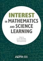 Interest in Mathematics and Science Learning ebook by Ann Renninger, Martina Nieswandt, Suzanne Hidi