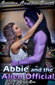 Abbie and the Alien Official ebook by Jessica Coulter Smith