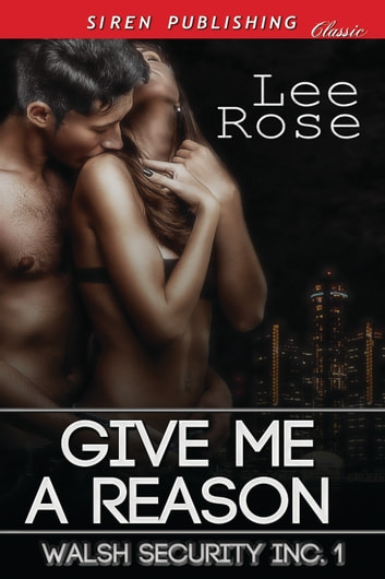Give Me a Reason ebook by Lee Rose