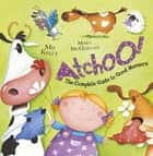 ATCHOO: The Complete Guide to Good Manners eBook by Mij Kelly, Mary Mcquillan