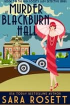 Murder at Blackburn Hall ekitaplar by Sara Rosett