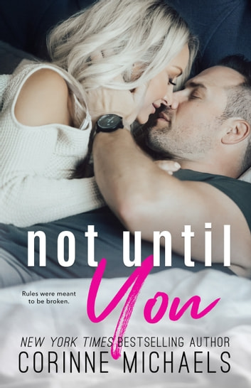 Not Until You - Second Chance at Love ebook by Corinne Michaels