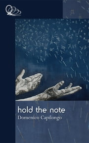 Hold the Note ebook by Domenico Capilongo