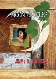 Moon Castles ebook by Jimmy D Robinson