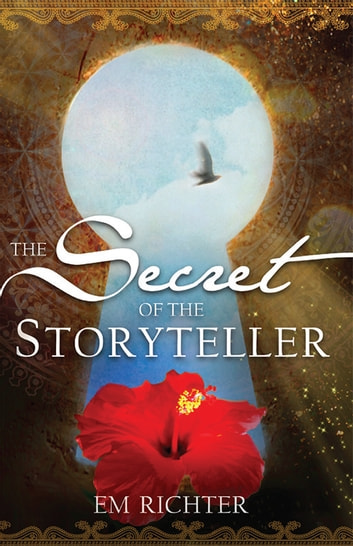 The Secret of the Storyteller ebook by EM Richter