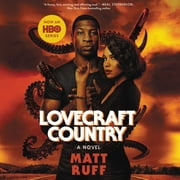 Lovecraft Country - A Novel luisterboek by Matt Ruff