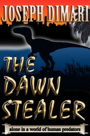The Dawn Stealer ebook by Joseph DiMari