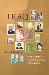 Iraq - A Political History from Independence to Occupation ebook by Adeed Dawisha