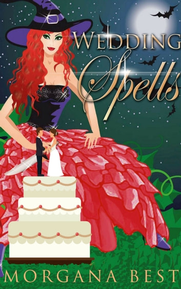 Wedding Spells (Witch Cozy Mystery) - Witch Cozy Mystery ebook by Morgana Best