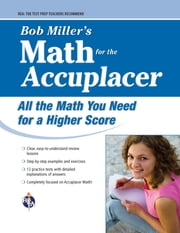 ACCUPLACER®: Bob Miller's Math Prep ebook by Bob Miller