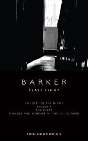 Barker: Plays Eight ebook by Howard Barker