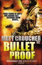 Bullet Proof ebook by Matt Croucher GC