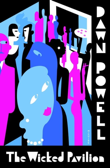 The Wicked Pavilion ebook by Dawn Powell