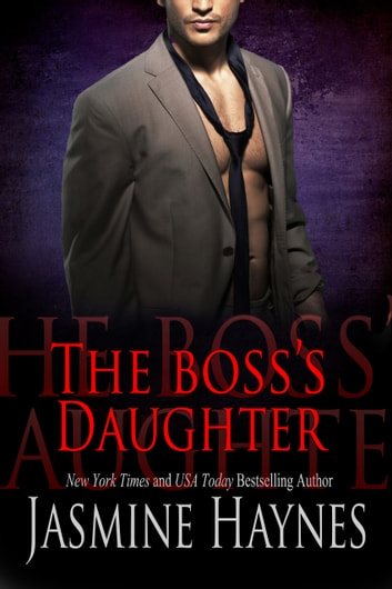 The Boss's Daughter - Naughty After Hours, Book 3 ebook by Jasmine Haynes,Jennifer Skully