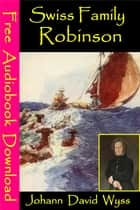 Swiss Family Robinson - [ Free Audiobooks Download ] eBook by Johann David Wyss