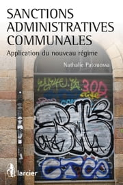 Sanctions administratives communales - Application du nouveau régime ebook by Nathalie Patouossa