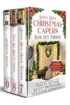 Steele Ridge Christmas Caper Box Set 3 - A Small Town Crime Holiday Romantic Suspense Novella Box Set ebook by Tracey Devlyn, Kelsey Browning, Adrienne Giordano