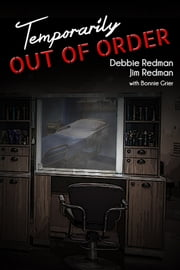 Temporarily Out of Order ebook by Debbie Redman,Jim Redman