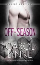 Off-Season ebook by Carol Lynne