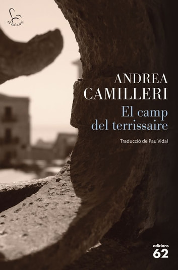 El camp del terrissaire ebook by Andrea Camilleri