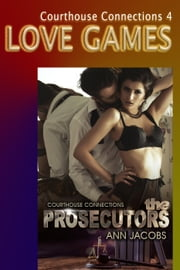 Love Games - Courthouse Connections, #4 ebook by Ann Jacobs