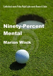 Ninety-Percent Mental ebook by Marion Winik
