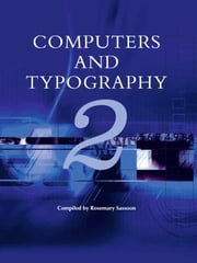 Computers and Typography 2 ebook by Rosemary Sassoon