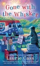 Gone with the Whisker ebook by Laurie Cass