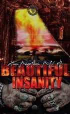 The Masters M.C. #2- Beautiful Insanity ebook by B.B. Blaque