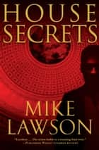 House Secrets ebook by Mike Lawson
