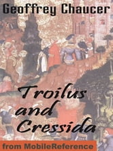 Troilus And Cressida (Mobi Classics) ebook by Geoffrey Chaucer
