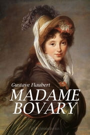 Madame Bovary ebook by Flaubert, Gustave