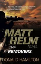 Matt Helm - The Removers eBook von Donald Hamilton