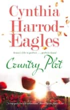 Country Plot ebook by