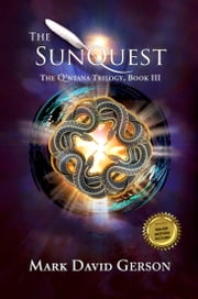 The SunQuest: The Q'ntana Trilogy, Book III ebook by Mark David Gerson