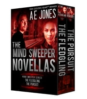 The Mind Sweeper Novellas ebook by AE Jones