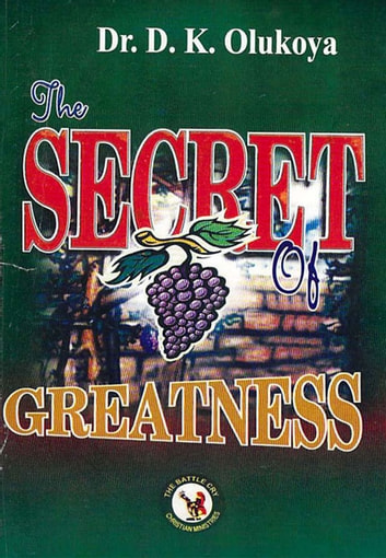 The Secret of Greatness ebook by Dr. D. K. Olukoya