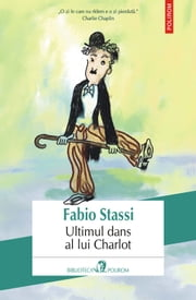 Stassi, Fabio (Romanian edition) ebook by Ultimul dans al lui Charlot,Cerasela Barbone