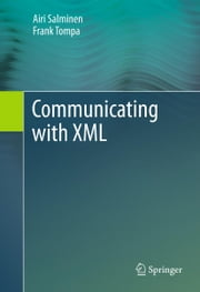 Communicating with XML ebook by Airi Salminen,Frank Tompa