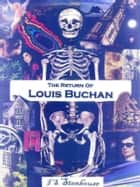 The Return of Louis Buchan ebook by I.S. Stenhouse