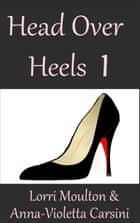 Head Over Heels 1 - A Paranormal Suspense Story, #1 ebook by