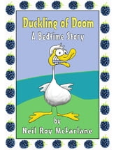Duckling of Doom ebook by Neil McFarlane