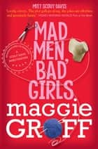 Mad Men, Bad Girls: A Scout Davis Investigation 1 ebook by Maggie Groff