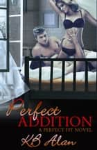 Perfect Addition eBook by KB Alan