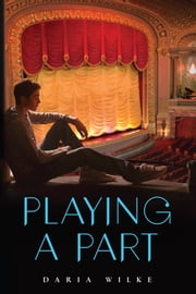 Playing a Part ebook by Daria Wilke,Marian Schwartz