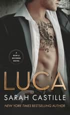 Luca ebook by Sarah Castille