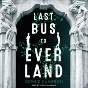 Last Bus to Everland livre audio by Sophie Cameron