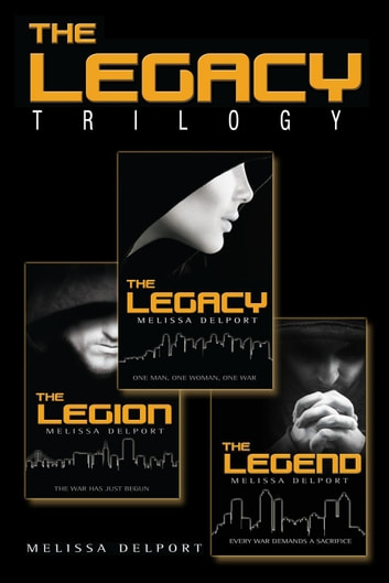 The Legacy Trilogy ebook by Melissa Delport