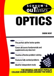 Schaum's Outline of Optics ebook by Eugene Hecht